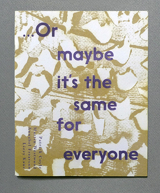 ANNABEL FREARSON, ..Or Maybe It's the Same for Everyone: cover